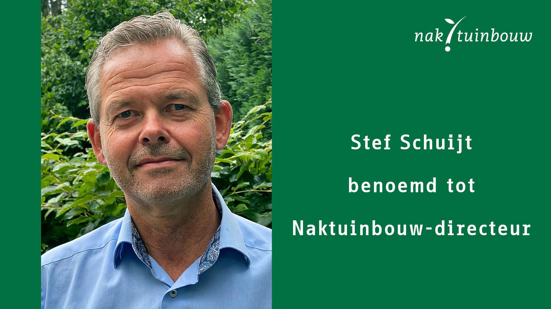 Stef Schuijt benoemd tot Naktuinbouw-directeur