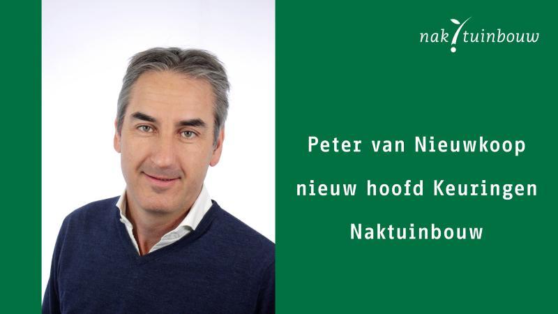 Peter van Nieuwkoop nieuw hoofd Keuringen Naktuinbouw